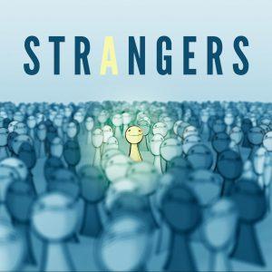 STRANGERS | STORY CENTRAL